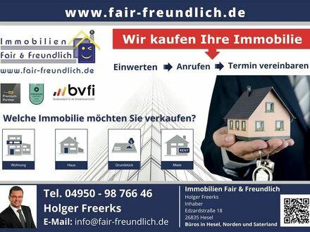 Ihlow - WIR KAUFEN IHRE IMMOBILIE! Wir suchen und kaufen in ganz Ostfriesland