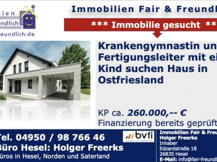Neukamperfehn - * Krankengymnastin und Fertigungsleiter mit 1 Kind suchen freistehendes Haus ab mind. 100 m² bis ca. 16…