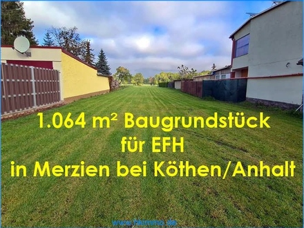 Merzien - Baugrundstück für EFH in Merzien bei Köthen