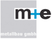 M+E Metallbau GmbH