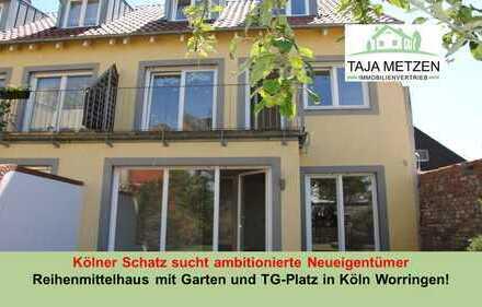 Worringer Schatz sucht ambitionierten Neueigentümer !!! Reihenmittelhaus mit Garten und TG PLatz !