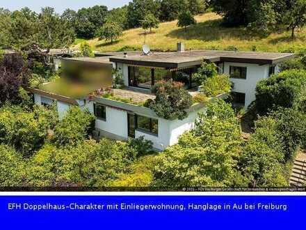 EFH mit Doppelhaus-Charakter nebst Einliegerwohnung in phantastischer Hanglage in Au bei Freiburg