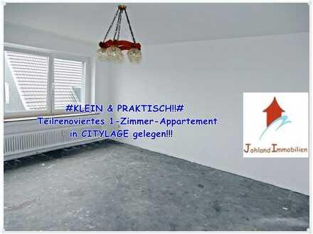 #KLEIN & PRAKTISCH!!# Teilrenoviertes 1-Zimmer-Appartement in CITYLAGE gelegen!!