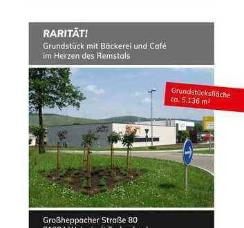 Grundstück mit Bäckerei und Café im Herzen des Remstals / Weinstadt