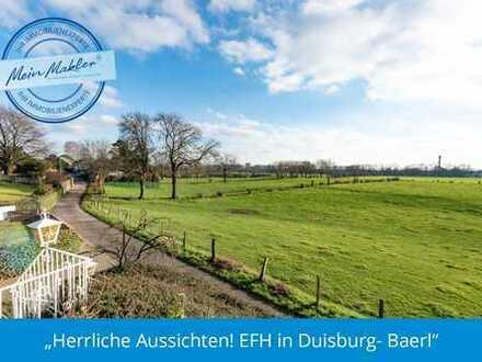 Herrliche Aussichten! EFH in Duisburg- Baerl