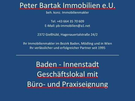 BADEN FUSSGÄNGERZONE - GESCHÄFTSLOKAL - Peter Bartak Immobilien e.U.