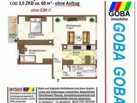 Lu Süd 1.12.2019/später schöne helle 3,0 ZKB ca.60 m²/1.OG/ohne/Aufzug/Südbalkon ohne EBK renoviert