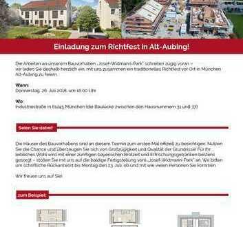 *** Einladung zum Richtfest in den Josef Widmann Park in Alt-Aubing! ***