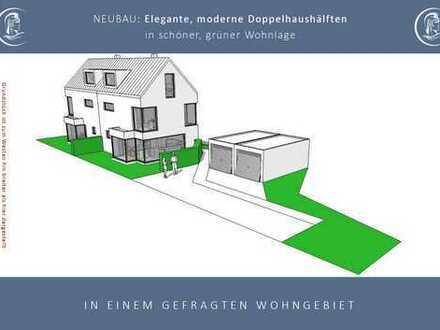 NEUBAU: Elegante, moderne Doppelhaushälfte in einem gefragten Wohngebiet