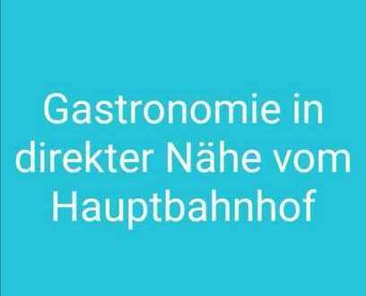 Gastronomie in direkter Nähe zum Hauptbahnhof
