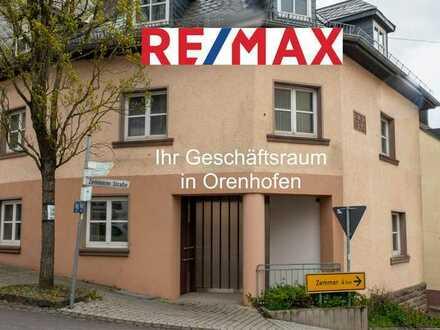 Im Zentrum der Fidei seine Geschäftsfläche in Orenhofen eröffnen!