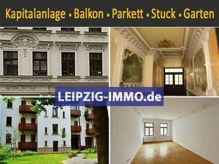 Erstklassige Kapitalanlage ** vermietete 2-Raum Wohnung in Zentrumsnähe ** Balkon ** Parkett ** Stuc