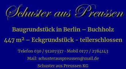 Schuster aus Preussen - qualifizierter Auftrag - Buchholz sehr gute Lage, Baugrundstück 447 m², t...