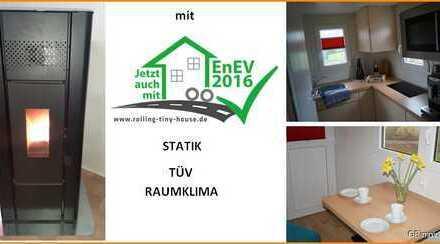 TINY HOUSE mehr als ein Trend - für 81 € die Nacht Probewohnen - Energieausweis, EnEF 2016. TÜV