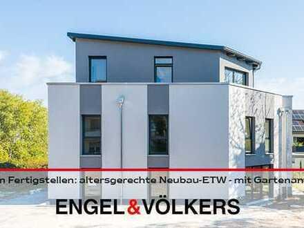 Zum Fertigstellen: altersgerechte Neubau-ETW - mit Gartenanteil!