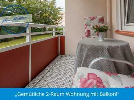 Gemütliche 2-Raum Wohnung mit Balkon!