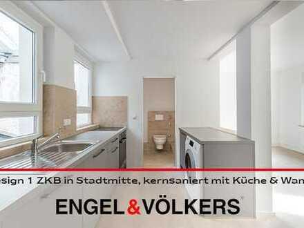 Design 1 ZKB ETW in Stadtmitte, kernsaniert mit Küche & Wama!