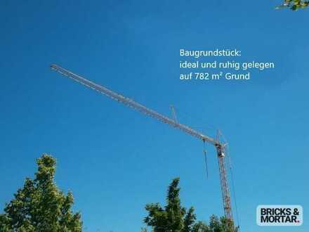 Sehr gute Lage und viele Möglichkeiten. Baugrundstück mit 782 m² Grund