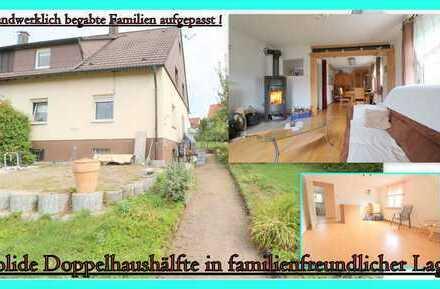 *Doppelhaushälfte in bevorzugter Wohnlage sucht handwerklichbegabte Familien*