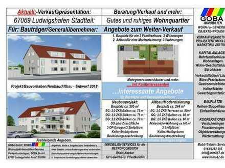 Für Bauträger - Lu Stadtteil / Mehrfamilienhäuser / Projekt+Altbau (Modernisierung)