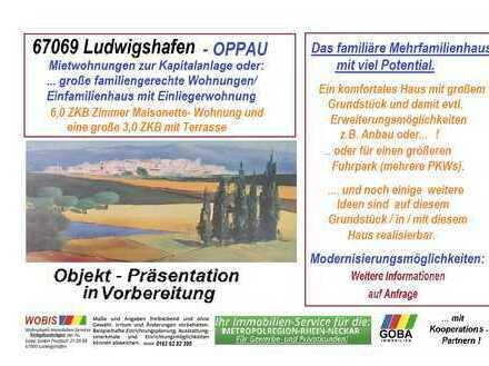 Oppau 2018 - MFH oder EFH mit ELW/Garagen/Stellplätze/Hof gute Verkehrsanbindung nahe BASF