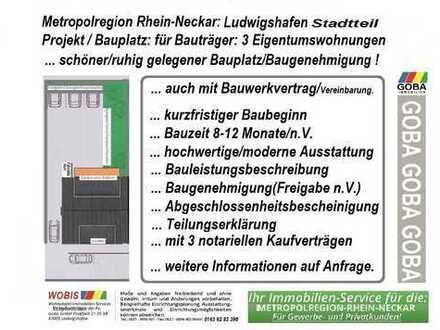 Bauträger - Lu Stadtteil 3-Fam.- Haus/ Projekt für Eigennutzer/Kapitalanleger