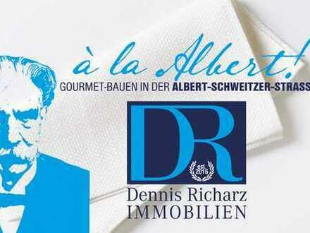 à la Albert! Gourmet-Bauen in der Albert-Schweitzer-Straße!