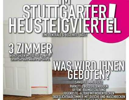 Sanierte Altnbauwohnung in toller Lage im Stuttgarter Heusteigviertel