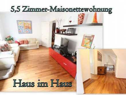 HAUS im HAUS **TOP moderne und gepflegte 6-Zimmer-Maisonettewohnung**
