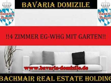 ***BAVARIA DOMIZILE: 4 ZIMMER EG WHG IN TRAUMHAFTER LAGE MIT GARTEN !!!***