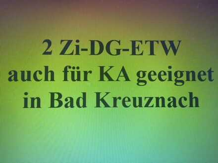 Neuwertige 2 Zi-DG-ETW in ruhiger Lage. Auch für KA bestens geeignet
