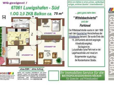 Lu Süd sofort - 1.8.2019 1.OG 3,0 ZKB 75 m² EBK a.A. ohne Aufzug Balkon SW ruhige Lage WG geeignet-