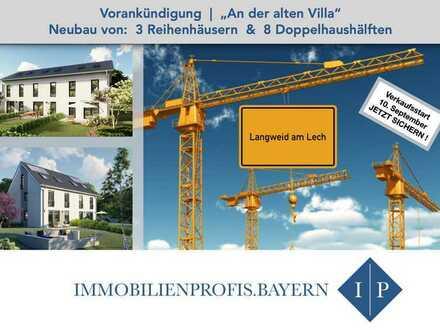 ++ ANKÜNDIGUNG ++ Neubau von 3 Reihenhäusern & 8 Doppelhäusern - ruhige u. familienfreundliche Lage