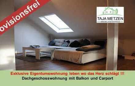Exklusive Eigentumswohnung leben wo das Herz schlägt ! Dachgeschosswohnung mit Balkon und Carport
