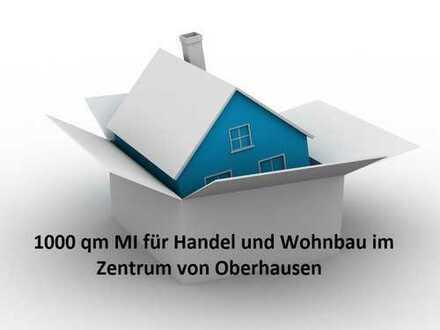 1000 qm MI für Handel und Wohnbau im Zentrum von Oberhausen