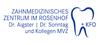 Zahnmedizinisches Zentrum im Rosenhof - Dr. Aigster, Dr. Sonntag und Kollegen MVZ GmbH