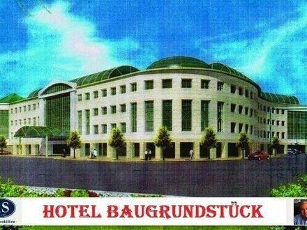 Hotel-Baugrundstück mit 160 Zimmern, Tagungsräumen, Tiefgaragen, einem Restaurant!