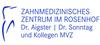 Zahnmedizinisches Zentrum im Rosenhof Dr. Aigster. Dr. Sonntag & Kollegen MVZ GmbH