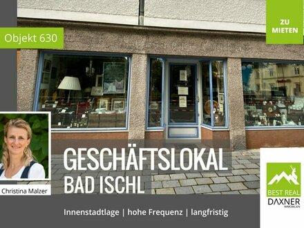 Bad Ischl - Geschäftslokal in Innenstadtlage langfristig zu mieten!