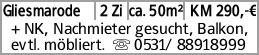 Gliesmarode 2 Zi ca. 50m² KM 290,-€ + NK, Nachmieter gesucht, Balkon, evtl....