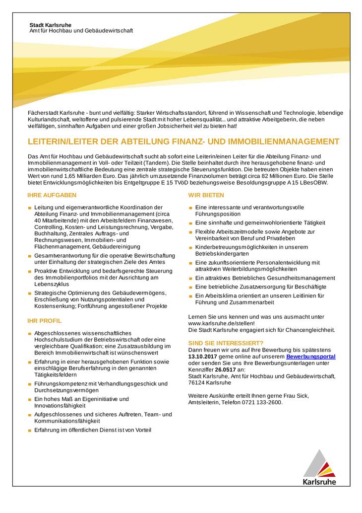 Das Amt für Hochbau und Gebäudewirtschaft sucht ab sofort eine Leitung für die Abteilung Finanz- und Immobilienmanagement in Voll- oder Teilzeit (Tandem).