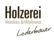 Holzerei Loderbauer