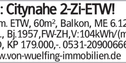 BS: Citynahe 2-Zi-ETW! Verm. ETW, 60m², Balkon, ME 6.120,-/p.a., Bj.1957,FW-ZH,V:104kWh/(m²a),...