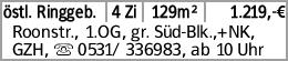 östl. Ringgeb. 4 Zi 129m² 1.219,-€ Roonstr., 1.OG, gr. Süd-Blk.,+NK, GZH,...