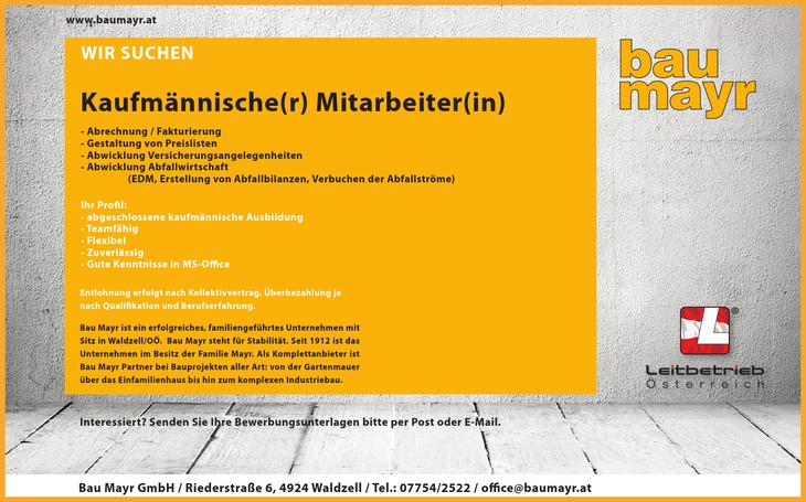 Bau Mayr ist ein erfolgreiches, familiengeführtes Unternehmen mit Sitz in Waldzell/OÖ. Bau Mayr steht für Stabilität. Seit 1912 ist das Unternehmen im Besitz der Familie Mayr. Als Komplettanbieter ist