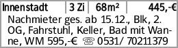 Innenstadt 3 Zi 68m² 445,-€ Nachmieter ges. ab 15.12., Blk, 2. OG, Fahrstuhl,...