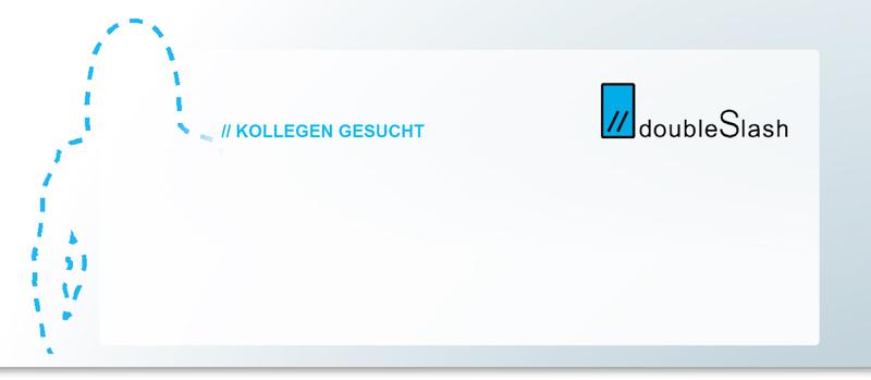 doubleSlash - Kollegen gesucht