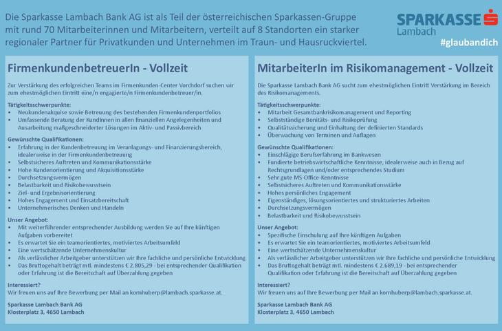 Die Sparkasse Lambach Bank AG ist als Teil der österreichischen Sparkassen-Gruppe mit rund 70 Mitarbeiterinnen und Mitarbeitern, verteilt auf 8 Standorten ein starker regionaler Partner für Privatkund