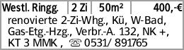 Westl. Ringg. 2 Zi 50m² 400,-€ renovierte 2-Zi-Whg., Kü, W-Bad, Gas-Etg.-Hzg.,...