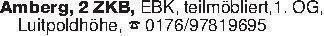 Amberg, 2 ZKB, EBK, teilmöbli...